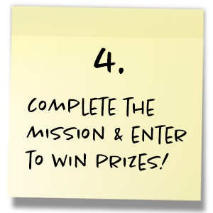 Step 4. Complete the mission and enter to win!